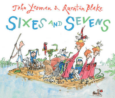 Sixes and Sevens by John Yeoman