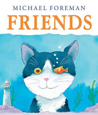 Friends by Michael Foreman