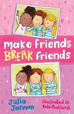 Make Friends, Break Friends by Julia Jarman