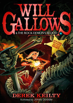 Will Gallows and the Rock Demon's Blood by Derek Keilty