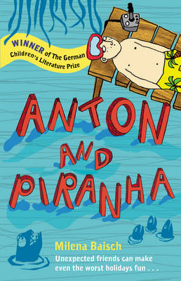 Anton and Piranha by Milena Baisch
