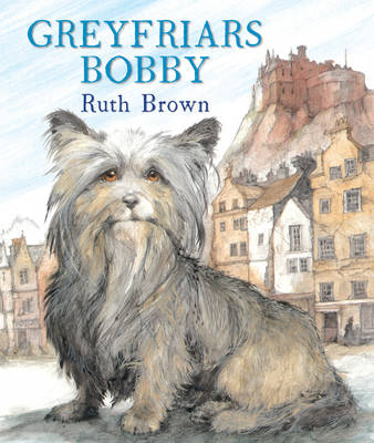 Greyfriars Bobby by Ruth Brown