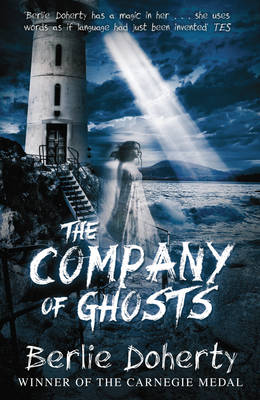 The Company of Ghosts by Berlie Doherty