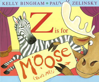 Z is for Moose by Kelly L. Bingham