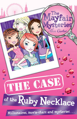 Mayfair Mysteries: The Case of the Ruby Necklace by Alex Carter