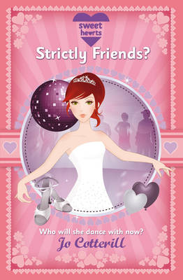 Sweet Hearts Strictly Friends? by Jo Cotterill