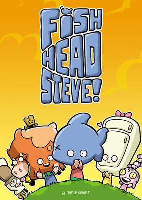 DFC Library: Fish-Head Steve by James Turner, Jamie Smart