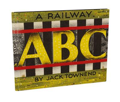 A Railway ABC by Jack Townend