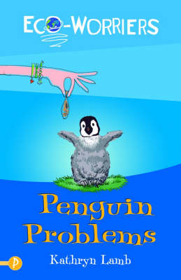 Penguin Problems by Kathryn Lamb
