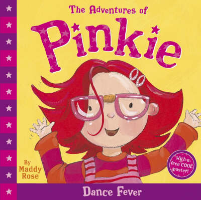 Adventures Of Pinkie: Dance Fever by Maddy Rose