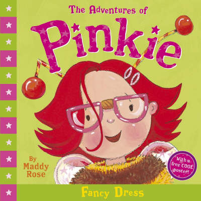Adventures Of Pinkie: Fancy Dress by Maddy Rose