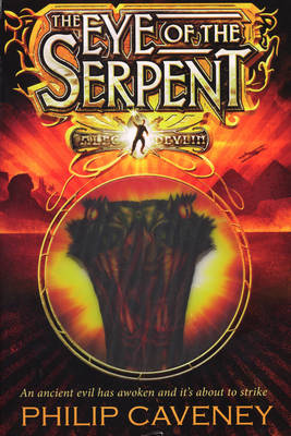 The Eye of The Serpent by Philip Caveney