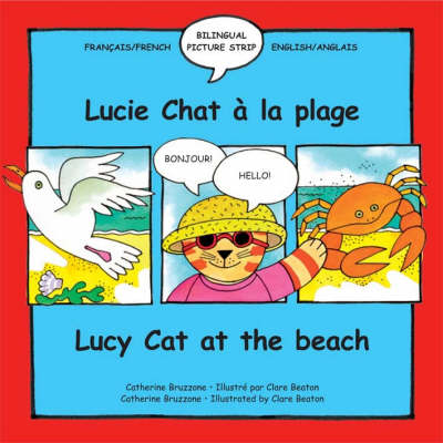 Lucy Cat at the Beach: French and English Picture strip by Catherine Bruzzone
