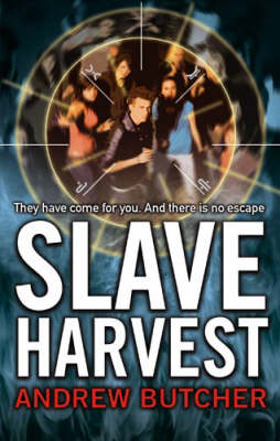 Slave Harvest - The Reaper Trilogy by Andrew Butcher