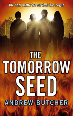 The Tomorrow Seed - The Reaper Trilogy by Andrew Butcher