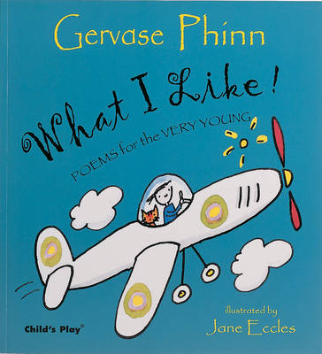 What I Like! by Gervase Phinn