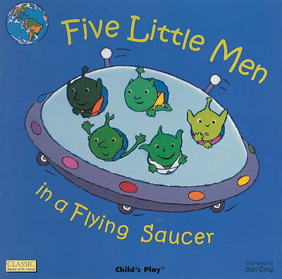 Five Little Men In A Flying Saucer by