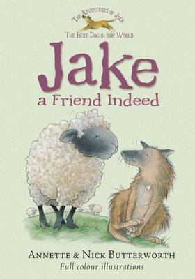 Jake a Friend Indeed by Annette Butterworth