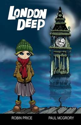 London Deep by Robin Price, Paul McGrory