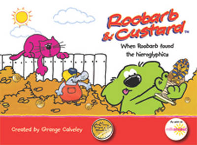 Roobarb and Custard When Roobarb Found the Hieroglyphics by Grange Calveley