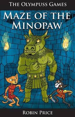 Maze of the Minopaw by Robin Price