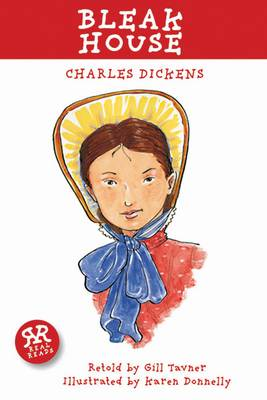 Bleak House by Charles Dickens - retold by Gill Tavner