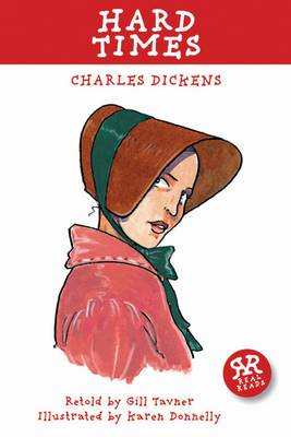Hard Times by Charles Dickens - retold by Gill Tavner
