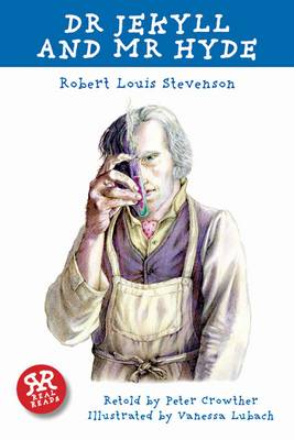 Dr Jekyll And Mr Hyde by R  L  Stevenson - retold by Peter Crowther