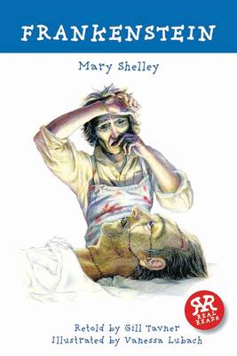 Frankenstein - retold by Gill Tavner by Mary Shelley