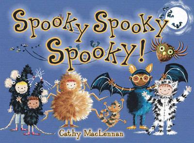Spooky Spooky Spooky by Cathy Maclennan