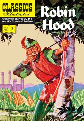 Robin Hood (Classics Illustrated) by Howard Pyle