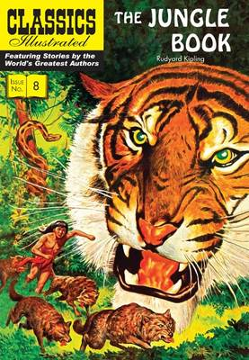 The Jungle Book (Classics Illustrated) by Rudyard Kipling