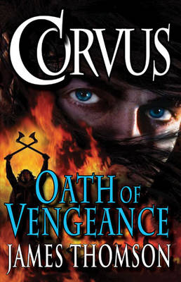 Corvus: Oath of Vengeance by James Thomson