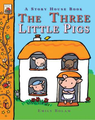 The Three Little Pigs by Emily Bolam