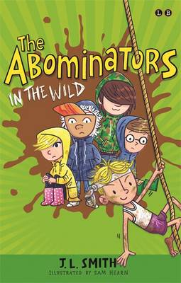 The Abominators in the Wild My Panty Wanty Woos Save the Day by J. L. Smith