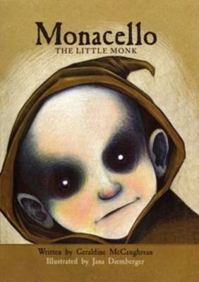 Monacello The Little Monk by Geraldine McCaughrean