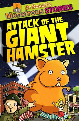Attack of the Giant Hamster by Paul Harrison, Sam Williams