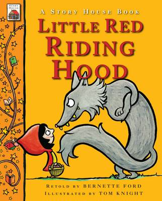 Little Red Riding Hood by Tom Knight