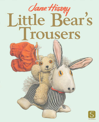 Little Bear's Trousers by Jane Hissey