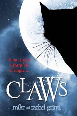 Claws by Mike Grinti, Rachel Grinti