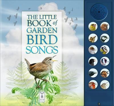 The Little Book of Garden Bird Songs by Andrea Pinnington, Caz Buckingham