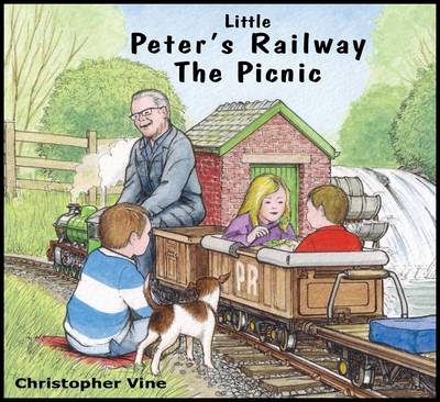 Little Peter's Railway the Picnic by Christopher G.C. Vine