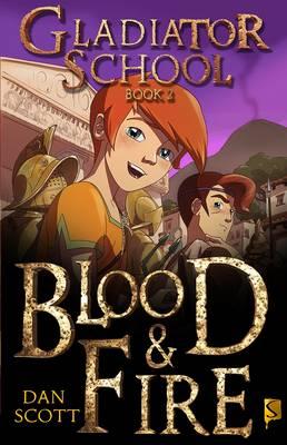 Blood & Fire by Dan Scott