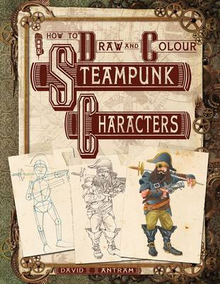 Steampunk Characters by Mark Bergin