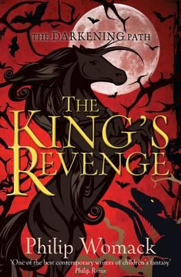 The King's Revenge by Philip Womack