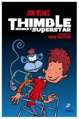 Thimble Monkey Superstar by Jon Blake