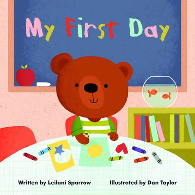 My First Day by Leilani Sparrow