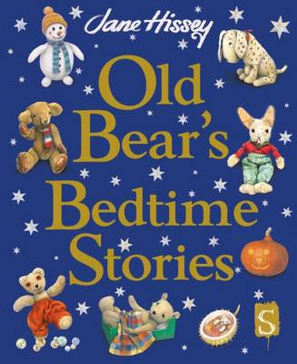 Old Bear's Bedtime Stories by Jane Hissey