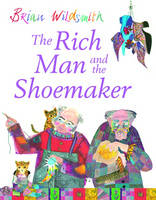 The Rich Man and the Shoemaker by Brian Wildsmith