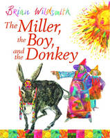 The Miller, the Boy and the Donkey by Brian Wildsmith